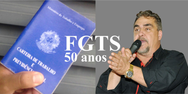 Fundo de Garantia do Tempo de Serviço completa 50 anos